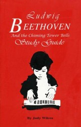 Beethoven & the Chiming Tower Bells Study Guide