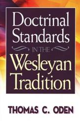 Doctrinal Standards in the Wesleyan Tradition: Revised Edition