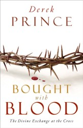 Bought with Blood: The Divine Exchange at the Cross - eBook