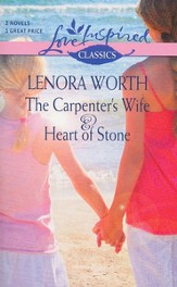 The Carpenter's Wife/Heart of Stone, 2-in 1