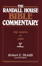 The Randall House Bible Commentary: John