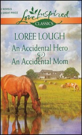 An Accidental Hero & An Accidental Mom