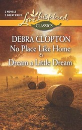 No Place Like Home and Dream a Little Dream, 2-in-1