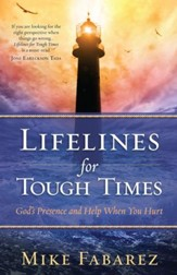 Lifelines for Tough Times: God's Presence and Help When You Hurt - eBook