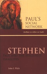 Stephen: Paul and the Hellenist Israelites
