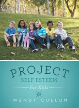 Project Self-Esteem: For Kids - eBook