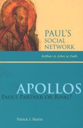 Apollos: Paul's Partner or Rival?