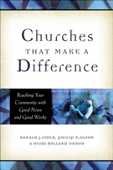 Churches That Make a Difference: Reaching Your Community with Good News and Good Works - eBook