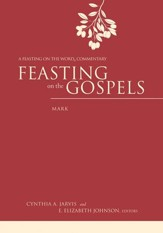 Feasting on the Gospels-Mark: A Feasting on the Word Commentary - eBook