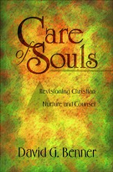 Care of Souls: Revisioning Christian Nurture and Counsel - eBook