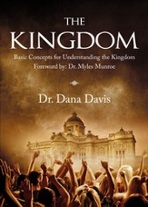 The Kingdom: Basic Concepts for Understanding the Kingdom - eBook