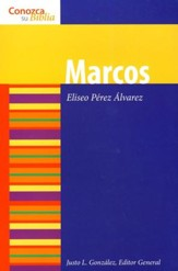 Serie Conozca Su Biblia: Marcos  (Know Your Bible Series: Mark)