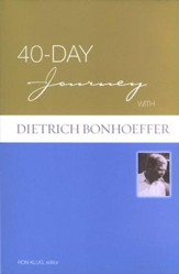 40-Day Journey with Dietrich Bonhoeffer