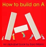 How To Build An A, Hardcover