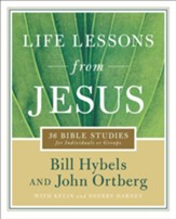 Life Lessons from Jesus: 36 Bible Studies for Individuals or Groups - eBook