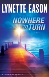 Nowhere to Turn, Hidden Identity Series #2 -eBook