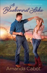 At Bluebonnet Lake, Texas Crossroads Series #1 -eBook