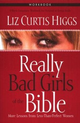 Really Bad Girls of the Bible Workbook - Slightly Imperfect