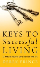 Keys to Successful Living: 12 Ways to Discover God's Best for Your Life - eBook