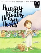 Hungry Mounds, Hungry Hearts - Arch Books