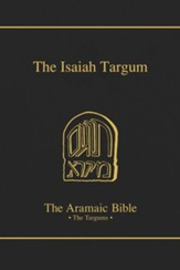 The Targum of Isaiah [The Aramaic Bible]