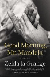 Good Morning, Mr. Mandela: A Memoir - eBook