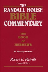 The Randall House Bible Commentary: Hebrews