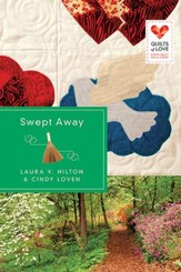 Swept Away: Quilts of Love Series - eBook