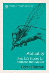 Actuality: Real Life Stories for Sermons that Matter - eBook