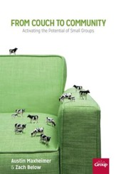 From Couch to Community: Activating the Potential of Small Groups - eBook