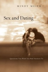 Sex and Dating: Questions You Wish You Had Answers To - eBook