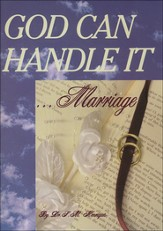God Can Handle It . . . Marriage