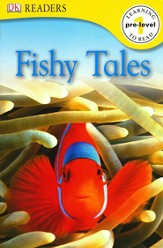 DK Readers, Pre-Level 1: Fishy Tales