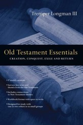 Old Testament Essentials: Creation, Conquest, Exile and Return - eBook