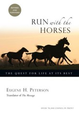 Run with the Horses: The Quest for Life at Its Best / Revised - eBook