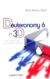 Deuteronomy 6 in 3D: An Ancient Path for Modern Parents