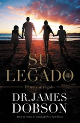 Su Legado: El Mayor Regalo - eBook