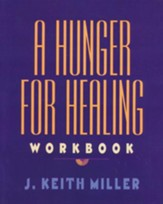 A Hunger for Healing Workbook