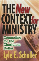 The New Context of Ministry: The Impact of the New Economy of the Church
