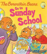 Living Lights: The Berenstain Bears Go to Sunday School - eBook