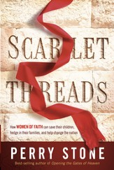 Scarlet Threads: How Women of Faith Can Save Their Children, Hedge in Their Families, and Help Change the Nation - eBook
