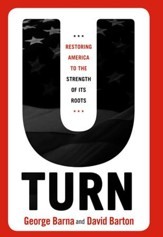 U-Turn: Restoring America to the Strength of its Roots - eBook