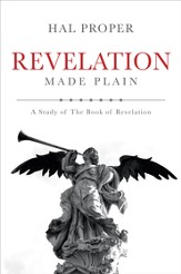 Revelation Made Plain: A Study of The Book of Revelation - eBook