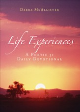 Life Experiences: A Poetic 31- Daily Devotional - eBook