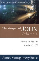 The Gospel of John, volume 4: Peace in Storm (John 13-17)