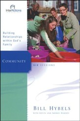 Community: Building Relationships Within God's Family,  InterActions Series - Slightly Imperfect