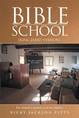 Bible School: [King James Version] - eBook