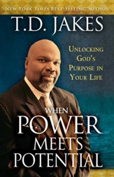 When Power Meets Potential: Unlocking God's Purpose in Your Life - eBook