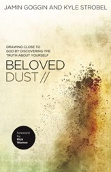 Beloved Dust: Drawing Close to God by Discovering the Truth About Yourself - eBook