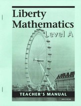 Liberty Math, Level A, Teacher's Manual